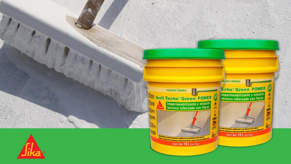 Impermeabilizar con Acrílico Green Power SIKA la solución para tu hogar