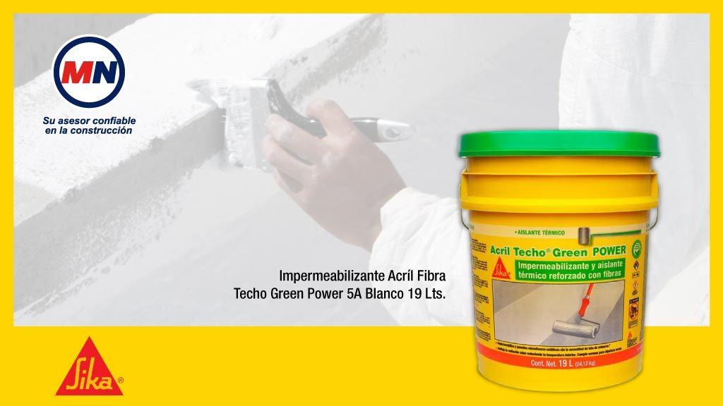 Que herramientas necesitas y como aplicar el impermeabilizante Acrilico Green Power de Sika
